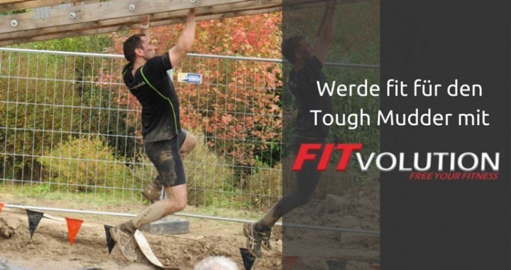 Werde fit für den Tough Mudder mit dem Last Minute Tough Mudder Training