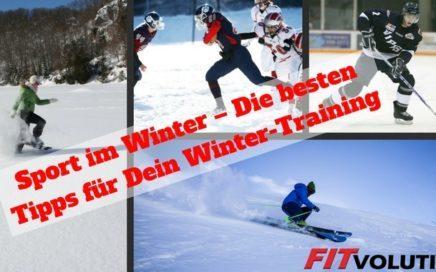 Sport im Winter – Die besten Tipps für Dein Winter-Training