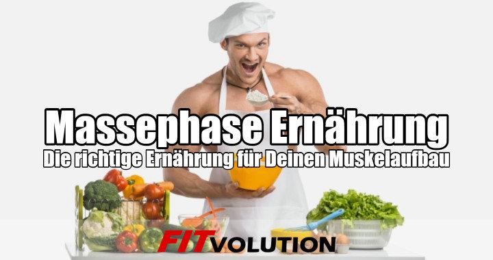 Massephase Ernährung die richtige Ernährung für Deinen Muskelaufbau