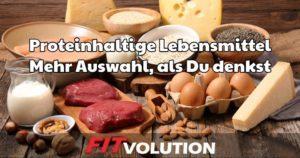 Proteinhaltige Lebensmittel - die besten Lebensmittel mit viel Eiweiß