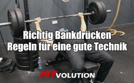 Richtig Bankdrücken Regeln für eine gute Technik