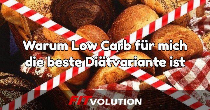 Warum Low Carb für mich die beste Diätvariante ist
