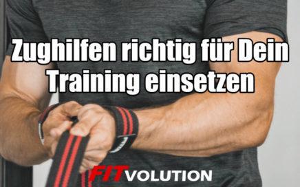 Zughilfen richtig für Dein Training einsetzen