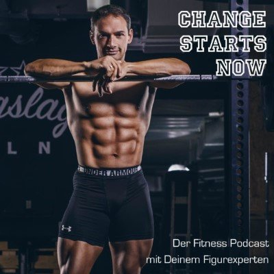 Change starts now Fitness-Podcast Cover