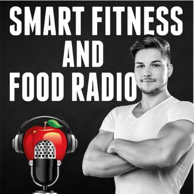 Smart Fitness and Food Radio Fitness-Podcast Cover