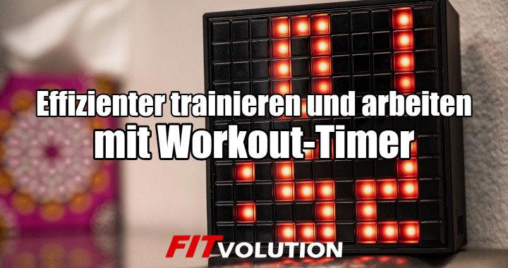 Effizienter trainieren und arbeiten mit Workout-Timer