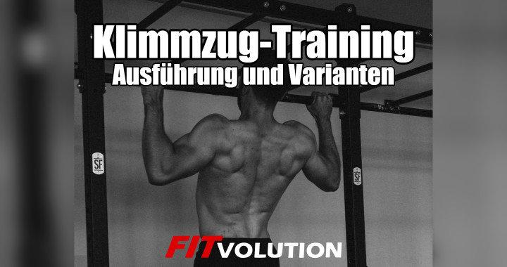 Klimmzug-Training Ausführung und Varianten