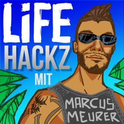 Life Hacks mit Marcus Meurer