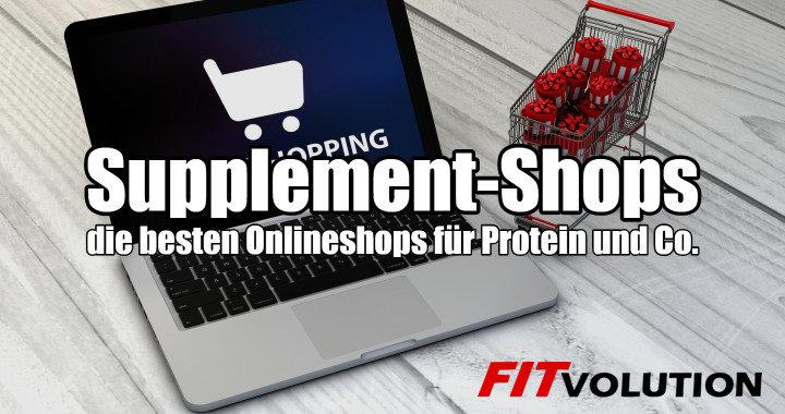Supplement-Shops – die besten Online-Fitness-Shops für Protein und Co