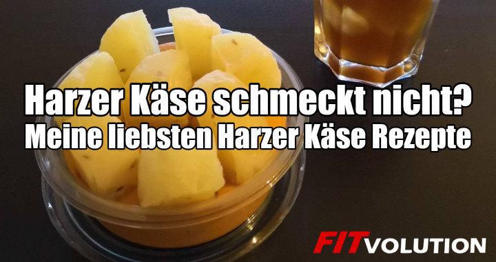 Harzer Käse schmeckt Dir nicht? - Meine liebsten Harzer Käse Rezepte