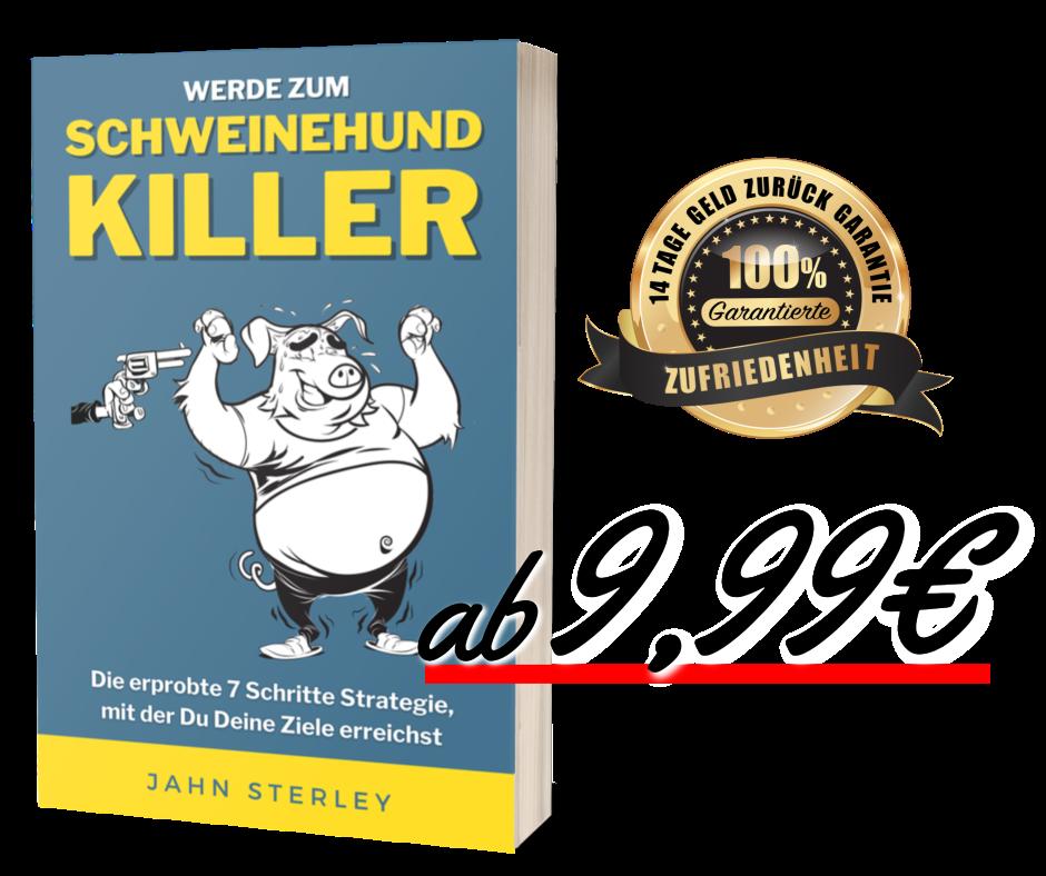 Werde zum Schweinehund-Killer das Motivationsbuch zum Spitzenpreis