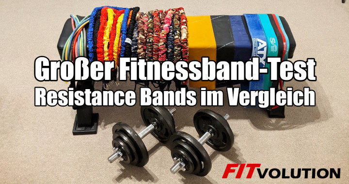 Großer Fitnessband-Test - Resistance Bands / Widerstandsbänder im Vergleich