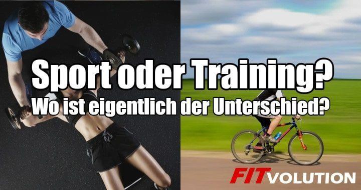 Was ist der Unterschied zwischen Sport und Training