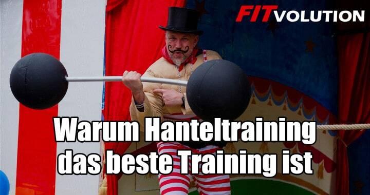 Warum Hanteltraining das beste Training ist